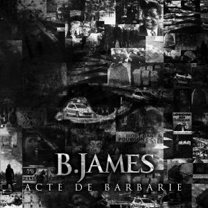 B.JAMES Acte de barbarie skeud dealers rap hip-hop