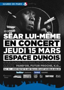 Sëar Lui-Même Paris 15 MARS Skeud dealers rap hip-hop
